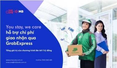 """""""You stay, we care"""" – MB hỗ trợ chi phí giao nhận qua dịch vụ GrabExpress"""