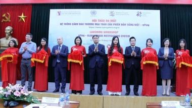 Ra mắt Hệ thống cảnh báo thương mại toàn cầu ePing phiên bản tiếng Việt