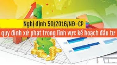 Bộ Kế hoạch và Đầu tư đề nghị tăng mức xử phạt trong lĩnh vực đầu tư