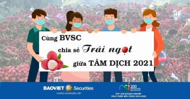 Cùng BVSC chia sẻ TRÁI NGỌT giữa TÂM DỊCH 2021