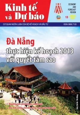 Giới thiệu Tạp chí Kinh tế và Dự báo số 13 (549), xuất bản kỳ 1 tháng 7/2013