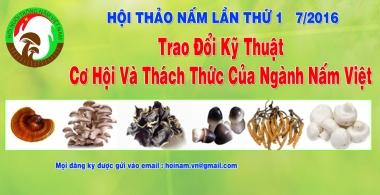 """Hội thảo """"Trao đổi kỹ thuật, cơ hội và thách thức của ngành nấm Việt"""" tại Lâm Đồng"""