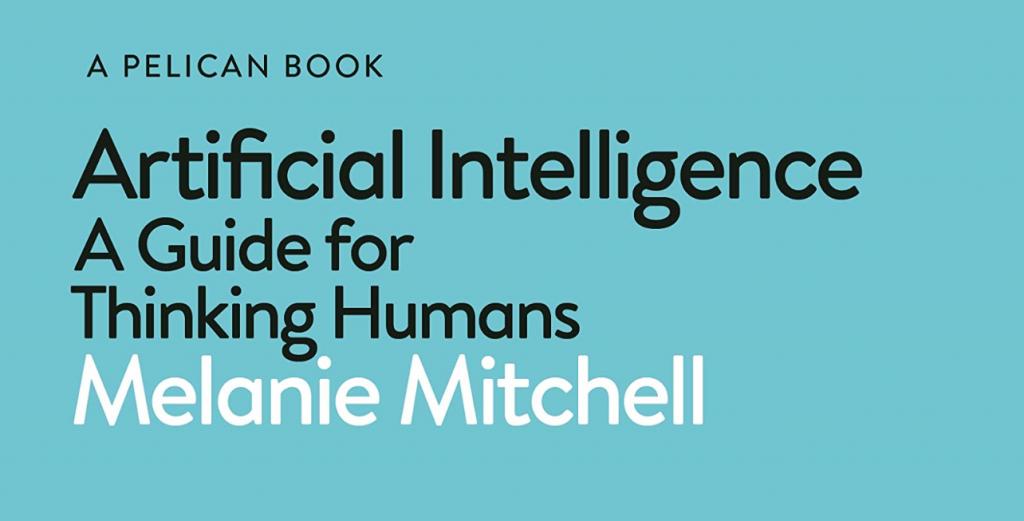 """Năm điều rút ra từ cuốn sách """"Trí tuệ nhân tạo: Hướng dẫn về tư duy con người"""""""